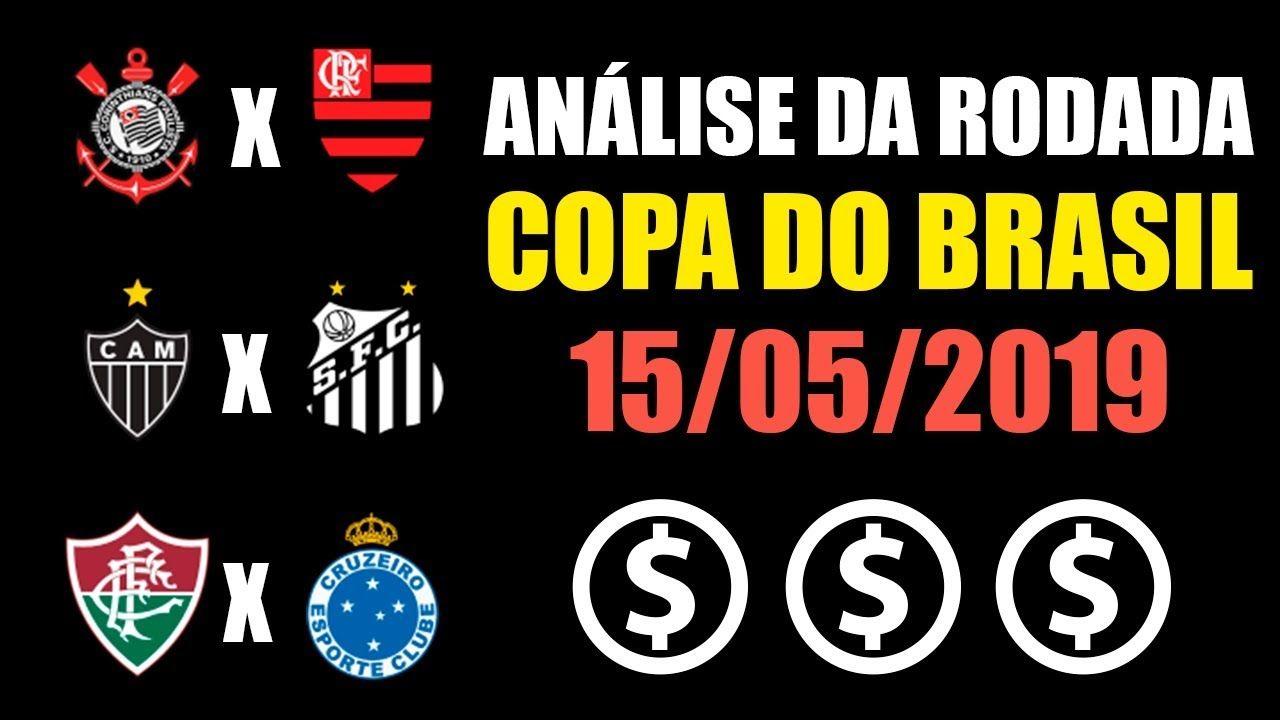 Copa Do Brasil Análise Da Rodada 15 05 19 Corinthians X