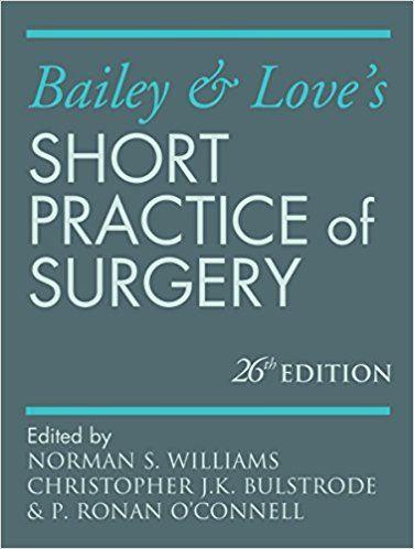 Bailey & Loves Short Practice Of Surgery 26e Pdf