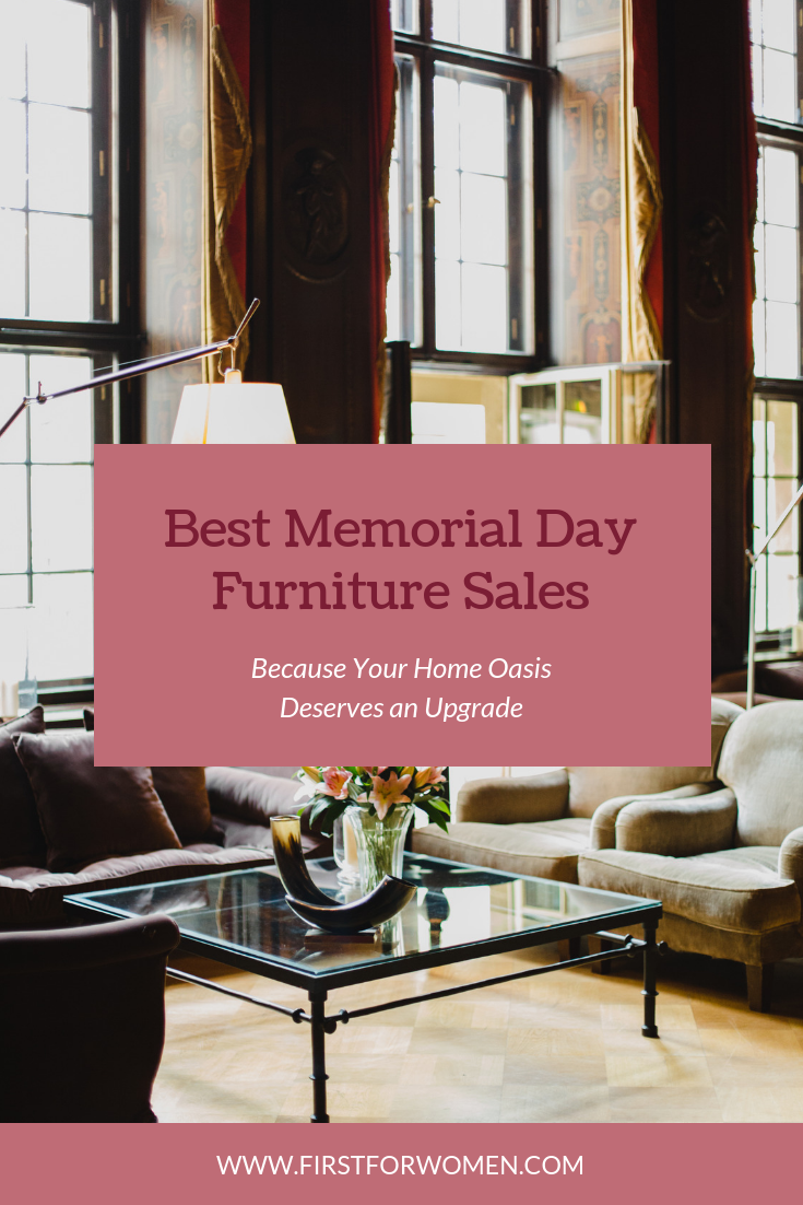 28 Memorial Day Furniture Sales You Won T Want To Miss Home Decor