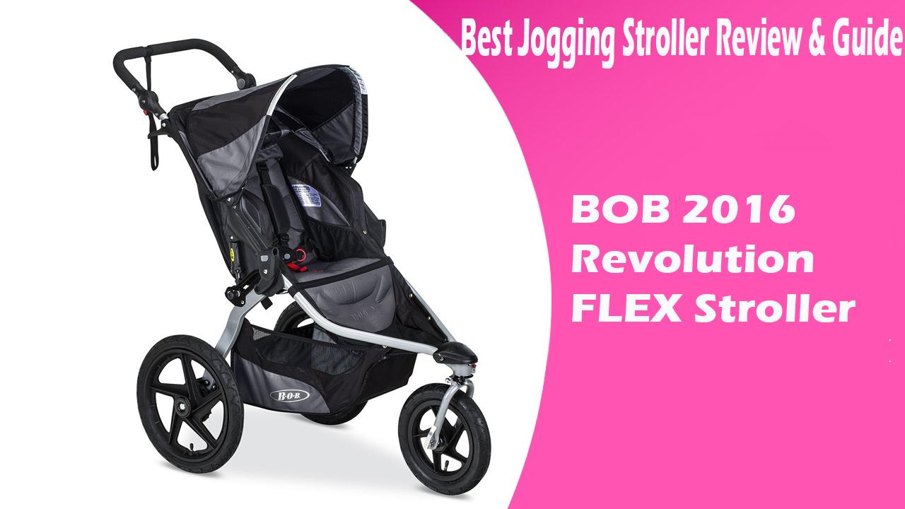 BOB 2016 Revolution FLEX Stroller Best Jogging Stroller