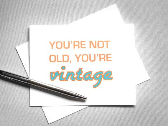 Funny birthday card youre not old youre vintage orange funny birthday card youre not old youre vintage orange bookmarktalkfo Image collections