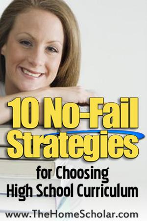 10 No-Fail Strategies for Choosing High School Curriculum