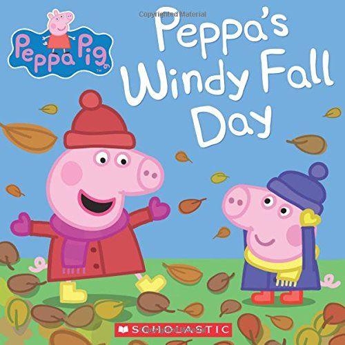 Peppas Windy Fall Day (Peppa Pig) Scholastic 0545848180