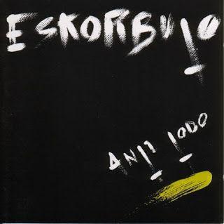 DISTRIBUIDORA 64: ESKORBUTO – ANTI TODO LP (Vinilo) Precio: 14 euros. CD: Precio: 11 euros. Gastos de envio no incluido. IVA INCLUIDO