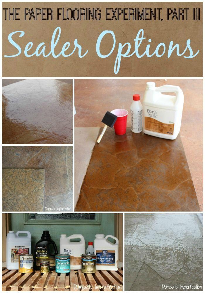 The Paper Flooring Experiment, Part III - Sealer Options