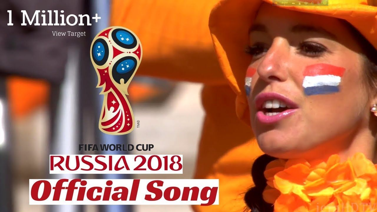 Download Fifa 2018 Songs World Cup Fifa World Cup Fifa