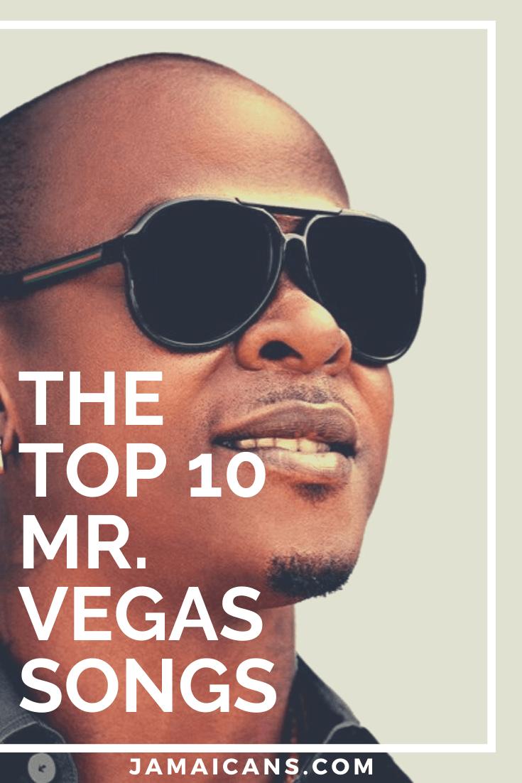 The Top 10 Mr. Vegas Songs in 2020 Songs