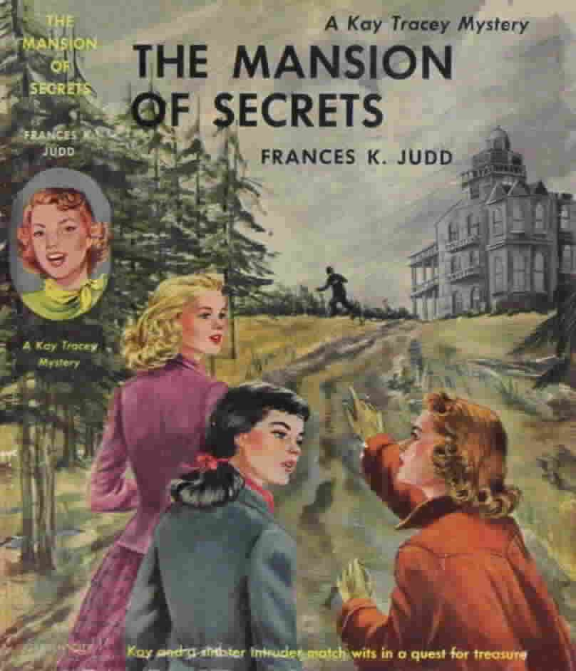 Kay Tracey Mysteries: The Mansion Of Secrets