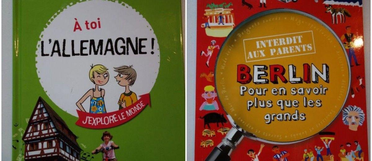 Decouvrir L Allemagne 6 Livres Pour Les Enfants Blog Voyages Et Enfants Allemagne Voyage Enfant Livre