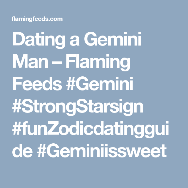 Dating a gemini male