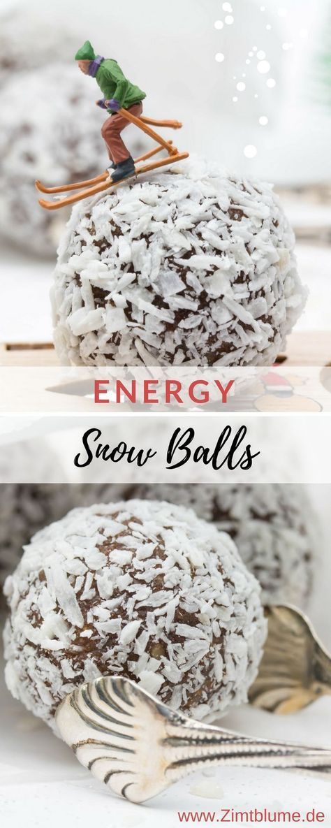 Photo of Recipe for Energy Snow Balls: This is how winter can come!  