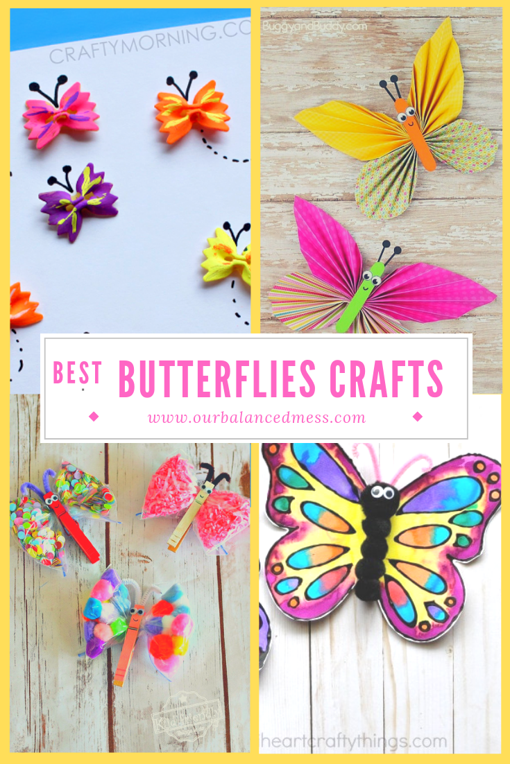 Adorable Butterflies Crafts To Do With Kids Our Balanced Mess Butterfly Crafts Crafts To Do Crafts