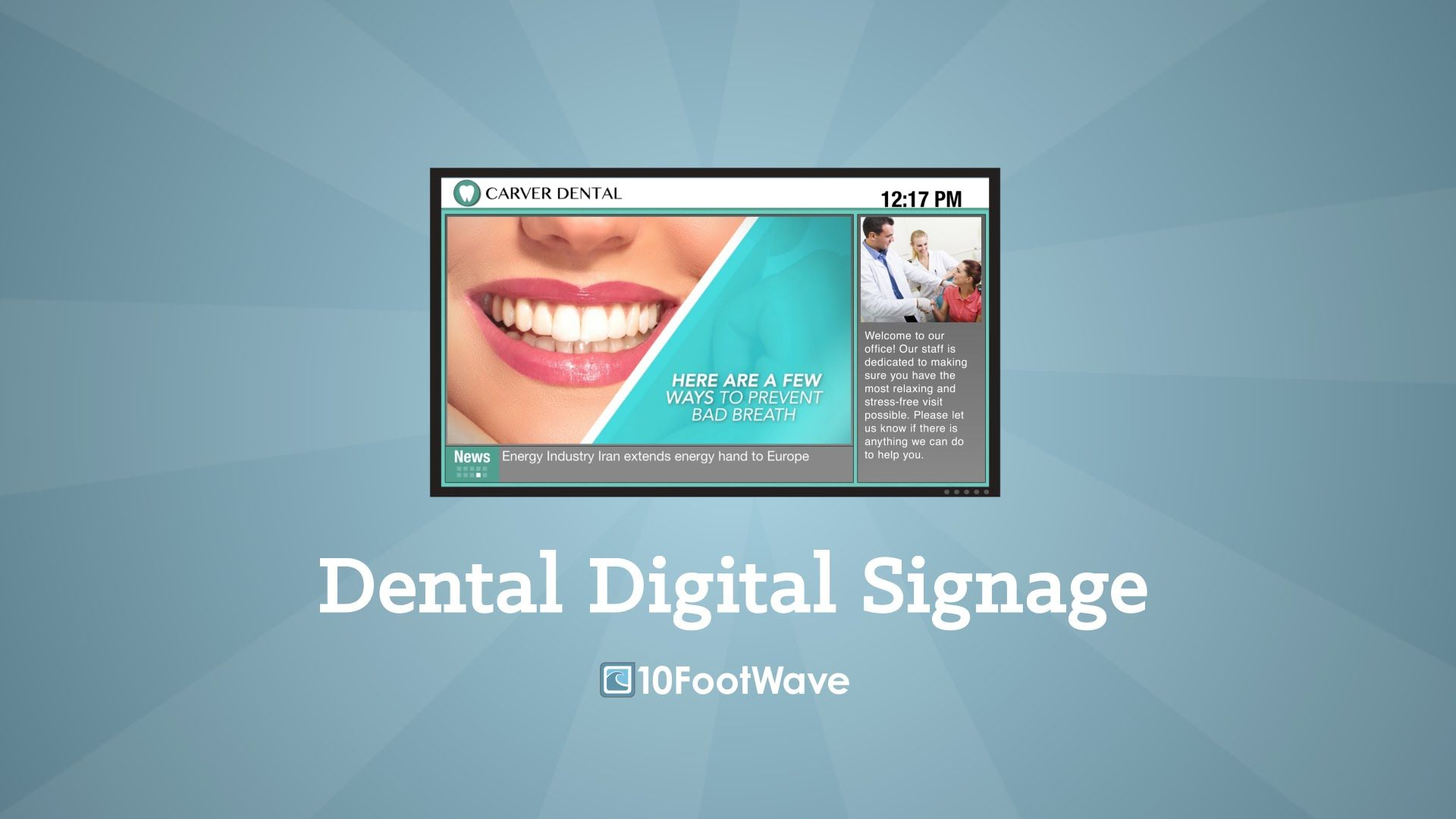 Dental Digital Signage 10 Foot Wave With Images Digital