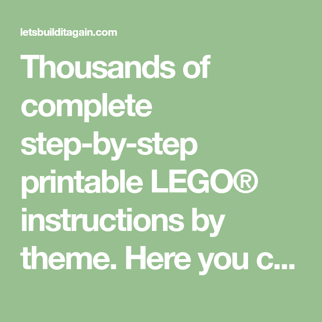 Thousands Of Complete Step By Step Printable Lego Instructions By