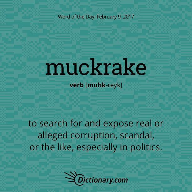 Muckrakes Wordoftheday Wise Words Quotes Unique Words Definitions Words