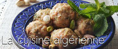 cuisine algérienne facile moderne ou traditionnelle. laissez-vous