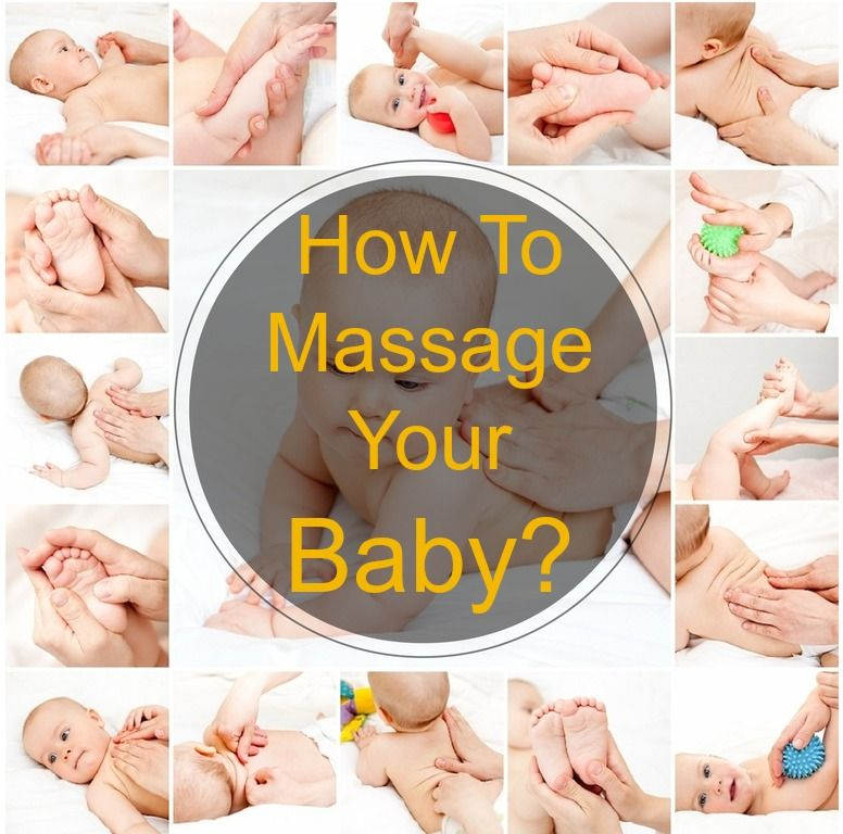 6 Essential Tips On How To Massage Your Baby Quot A Z