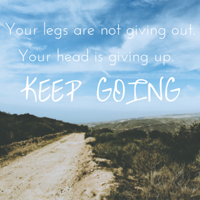 running inspirational quotes your legs are not giving