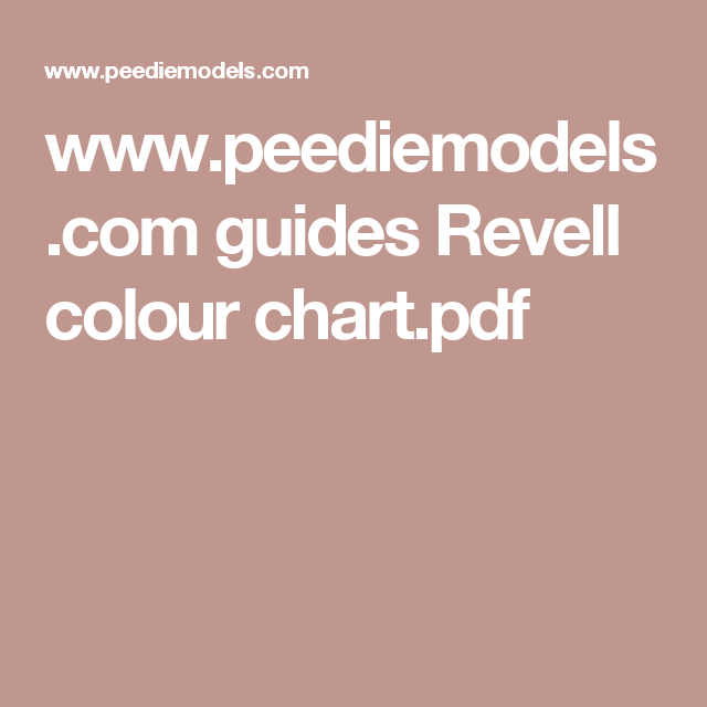 Peediemodels Guides Revell Colour Chartpdf Crafthobby