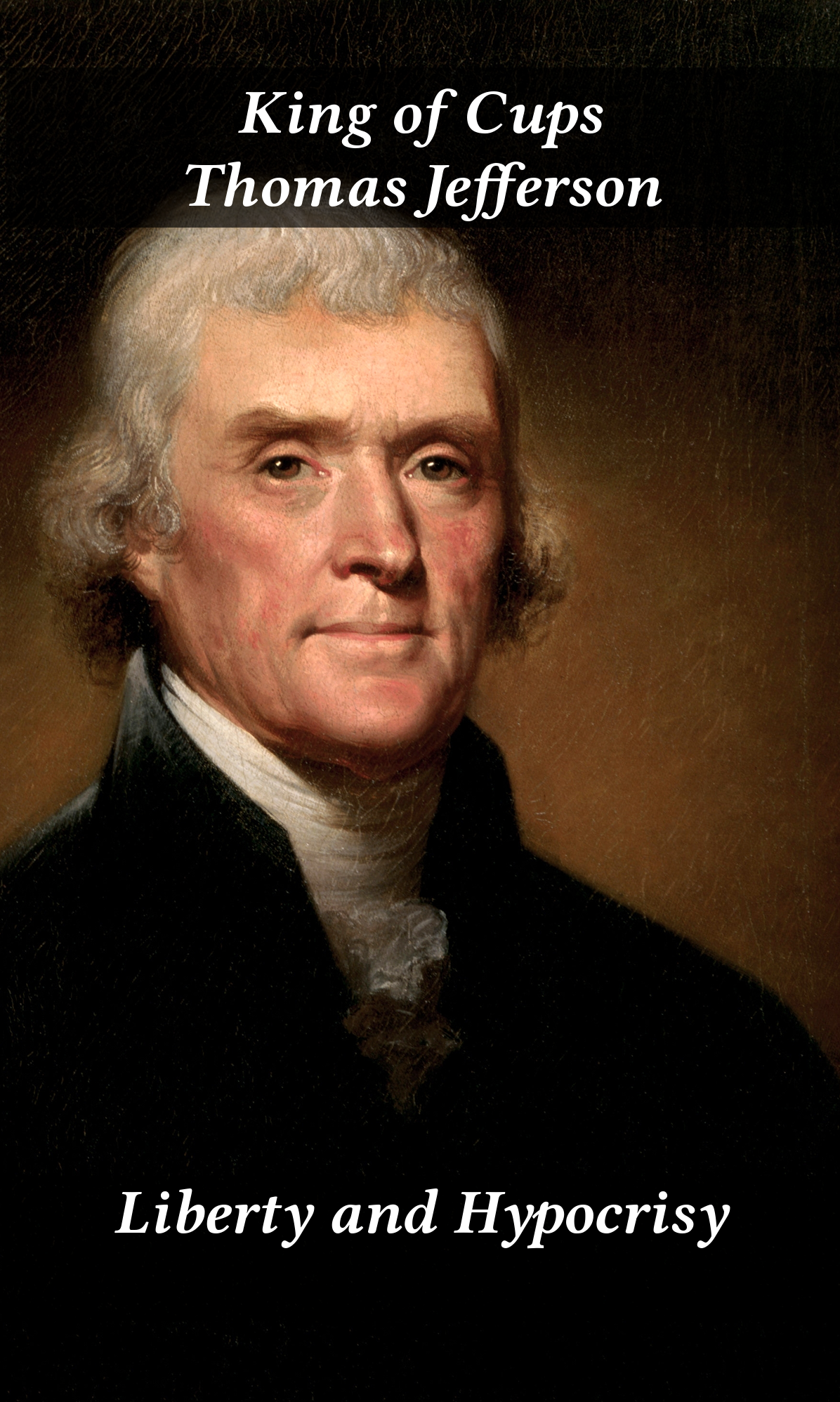 Thomas Jefferson As The King Of Cups