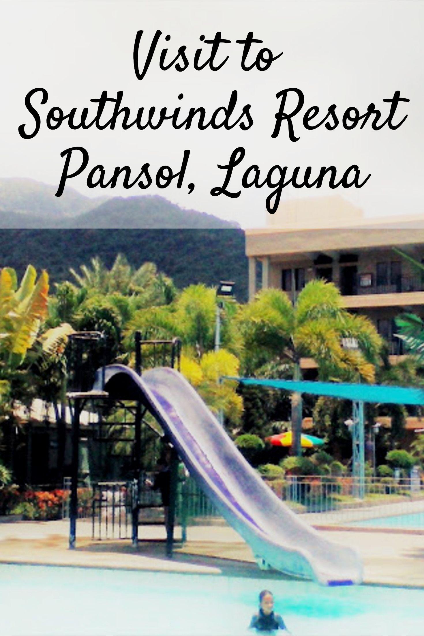 Visit To Southwinds Resort Pansol Laguna Pansol Laguna Resort