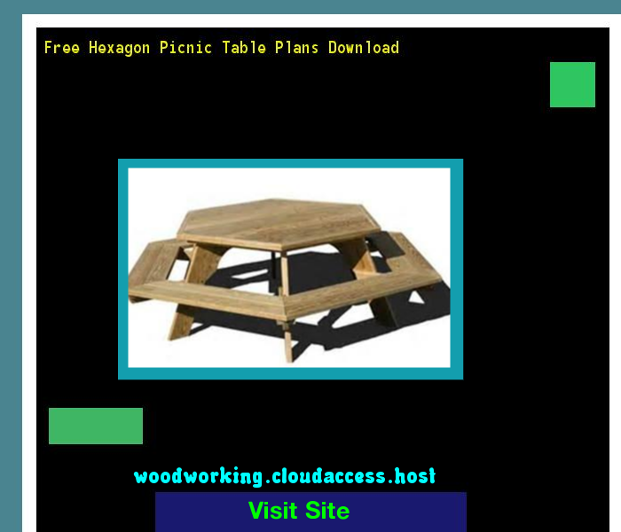 Free hexagon picnic table plans download 075527 woodworking plans free hexagon picnic table plans download 075527 woodworking plans and projects watchthetrailerfo