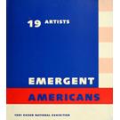 19 Artists—Emergent Americans: 1981 Exxon National Exhibition