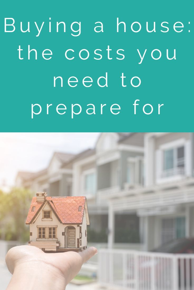 Buying a house the costs you need to prepare for buying