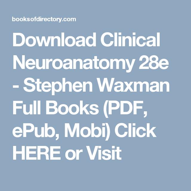 Waxman Clinical Neuroanatomy 27th Edition Pdf