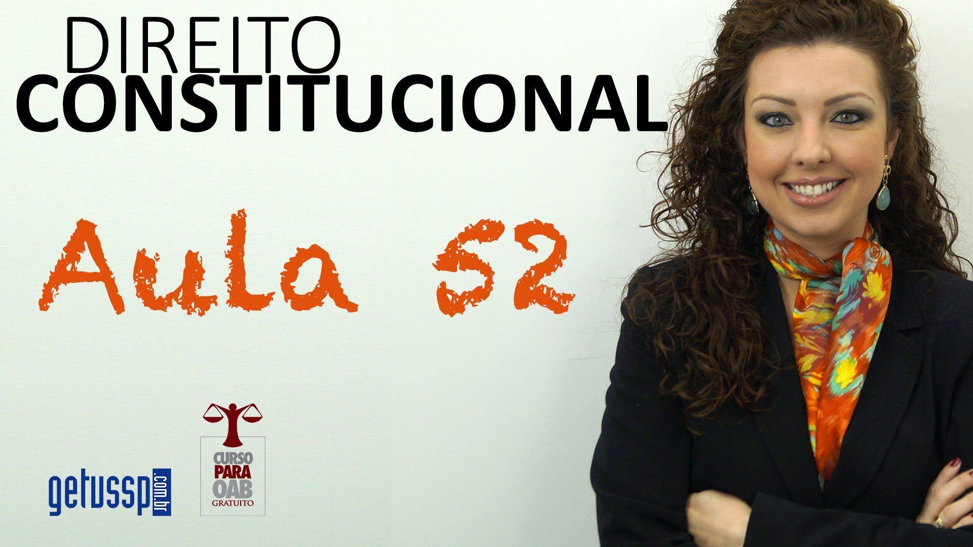 Aula 52 - Direito Constitucional - Processo Legislativo Constitucional