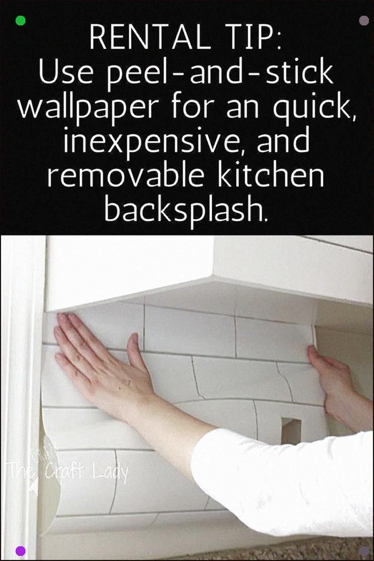 Rental Friendly Decorating Tip Use Peel And Stick Wallpaper For A Quick Inexpensive And Re Rental Kitchen Rental Decorating Apartment Decorating On A Budget