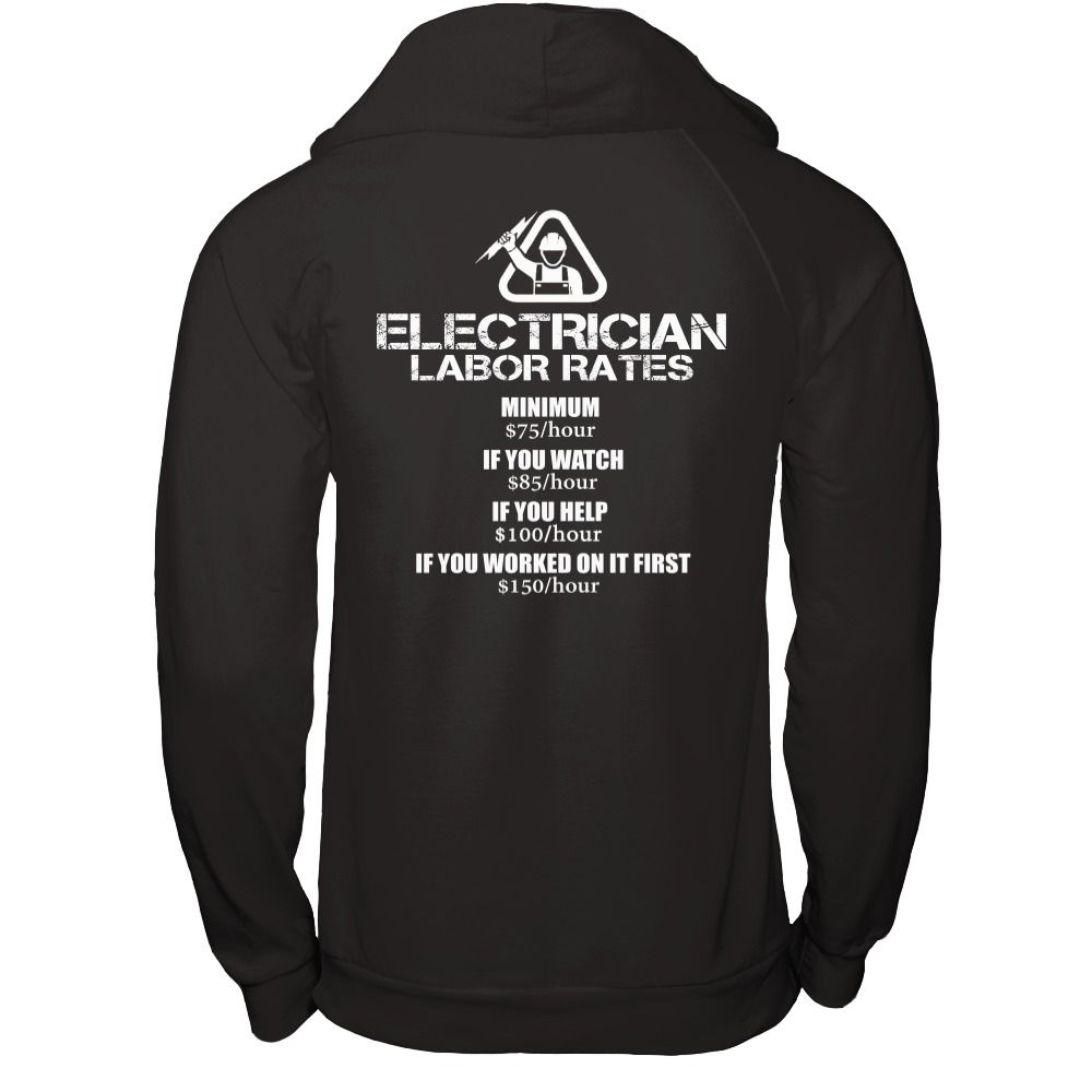 Shirt design rates - Electrician Labor Rates Limited Time Only Ending Jan 5th Electrician Labor Rates Get Yourself A