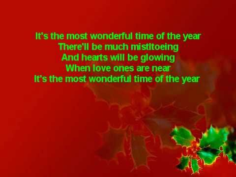 It S The Most Wonderful Time Of The Year Lyrics Popular Christmas Songs Favorite Christmas Songs Christmas Tunes