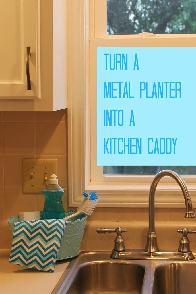 Turn a metal planter into a kitchen caddy | Kitchen caddy ...