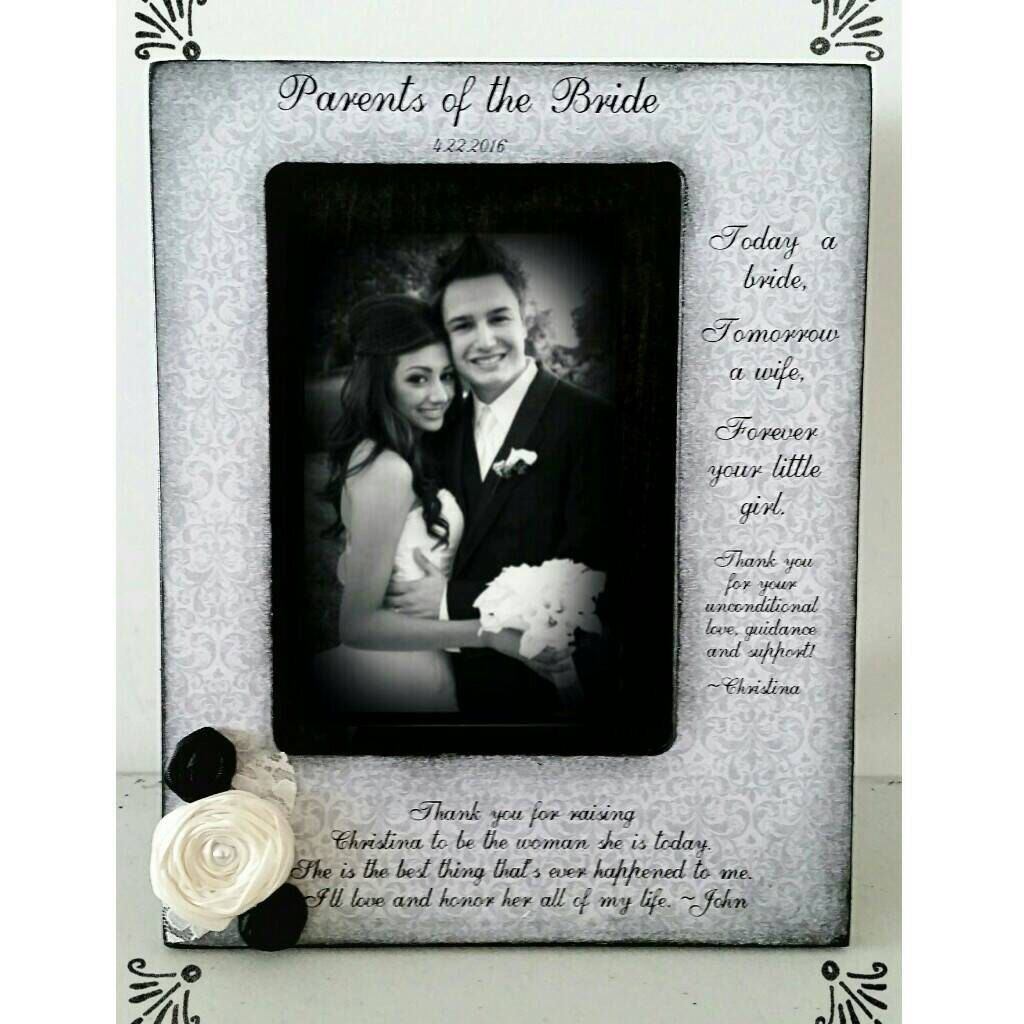 Thank you for Raising your daughter to be the woman of my Dreams Parents of the Bride GIft Wedding 4x6 Picture Frame Keepsake 5x7 Wedding