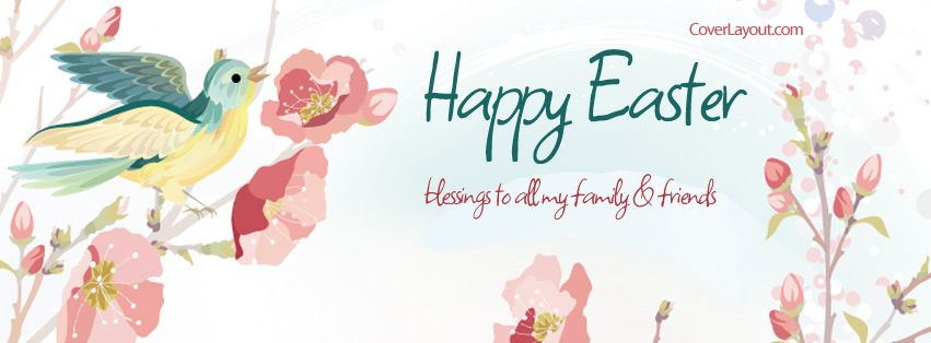 Happy Easter Bird And Flowers Facebook Cover Happy Easter Facebook Cover Cover Pics