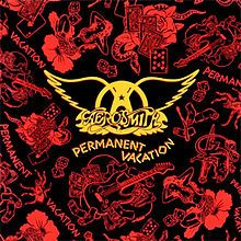 Aerosmith Permanent Vacation 1987 One Of My Favorite Albums Of All Time Rock Album Covers Aerosmith Album Cover Art