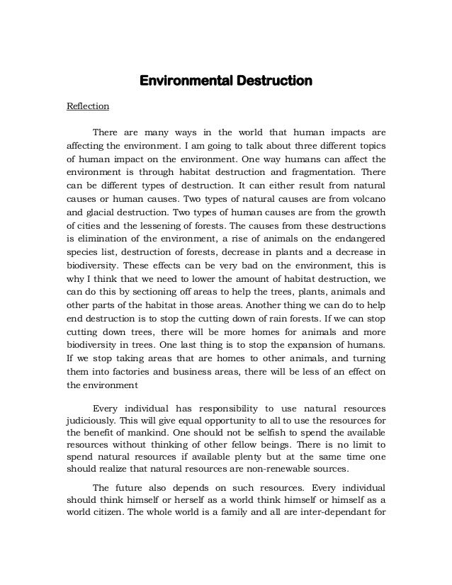 Environmental Destruction Reflection There Are Many Way In The World That Human Impact Affecting Environmen Mother Earth Essay Writing On Environment