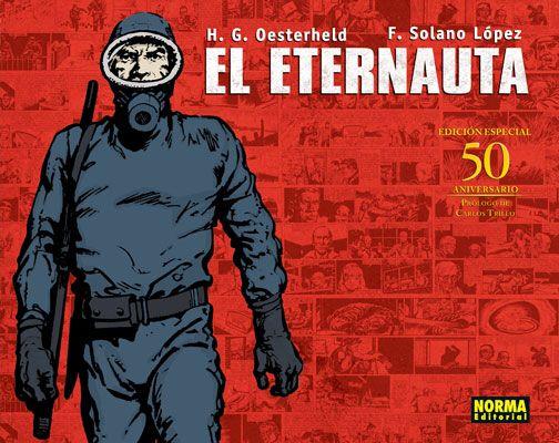 El Eternauta by Hector German Oesterheld & Francisco Solano Lopez 1957