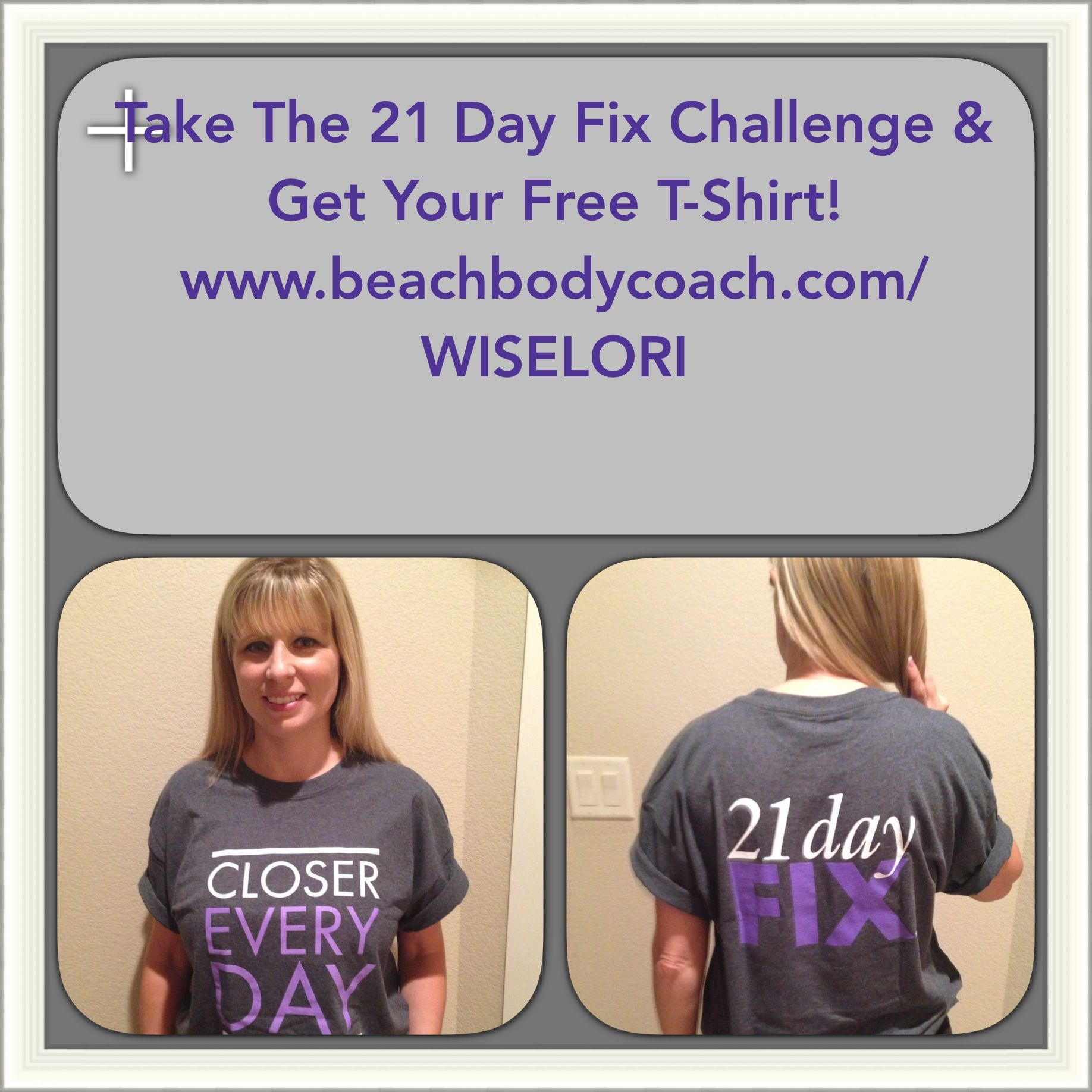 Got My Free Beachbody 21 Day Fix Challenge T Shirt Lost 15 Pounds In 2 Rounds Take The Get Yours Too Beachbodycoach WISELORI