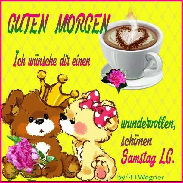 Guten Morgen Wünsche Dir A Schönen Samstag Plaatjes En Spreuken
