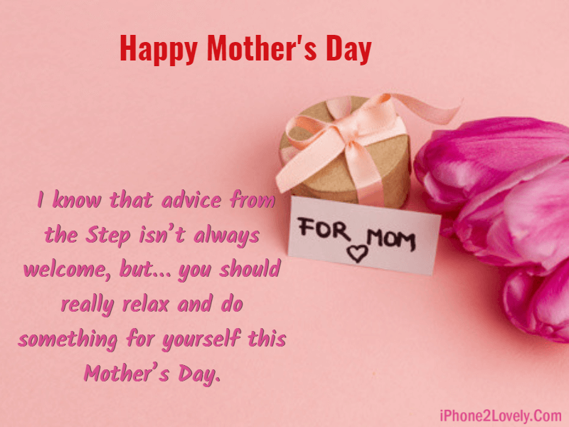20 Mother S Day Quotes For Stepmom 2019 With Images Iphone2lovely Mothers Day Quotes Happy Mothers Day Images Happy Mothers Day Pictures