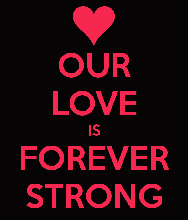 our-love-is-forever-strong.png (600×700) | L❤VE YOU | Pinterest
