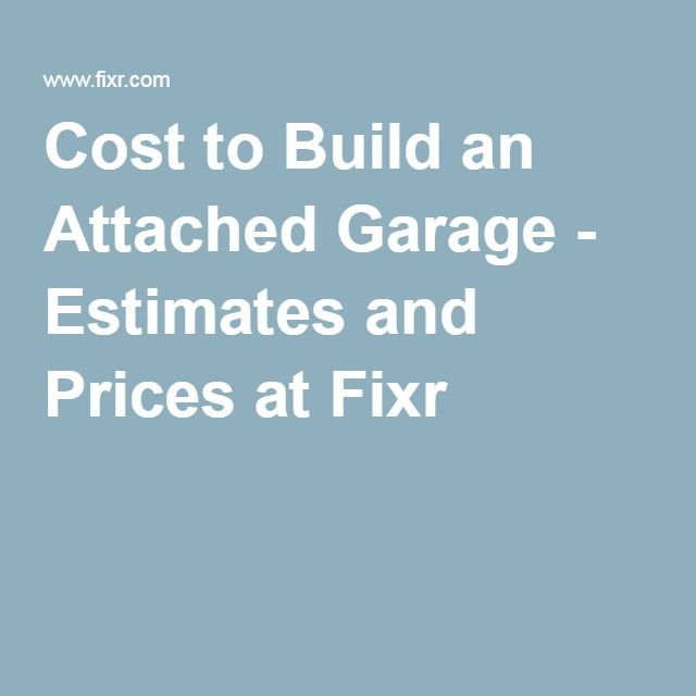Cost To Build An Attached Garage