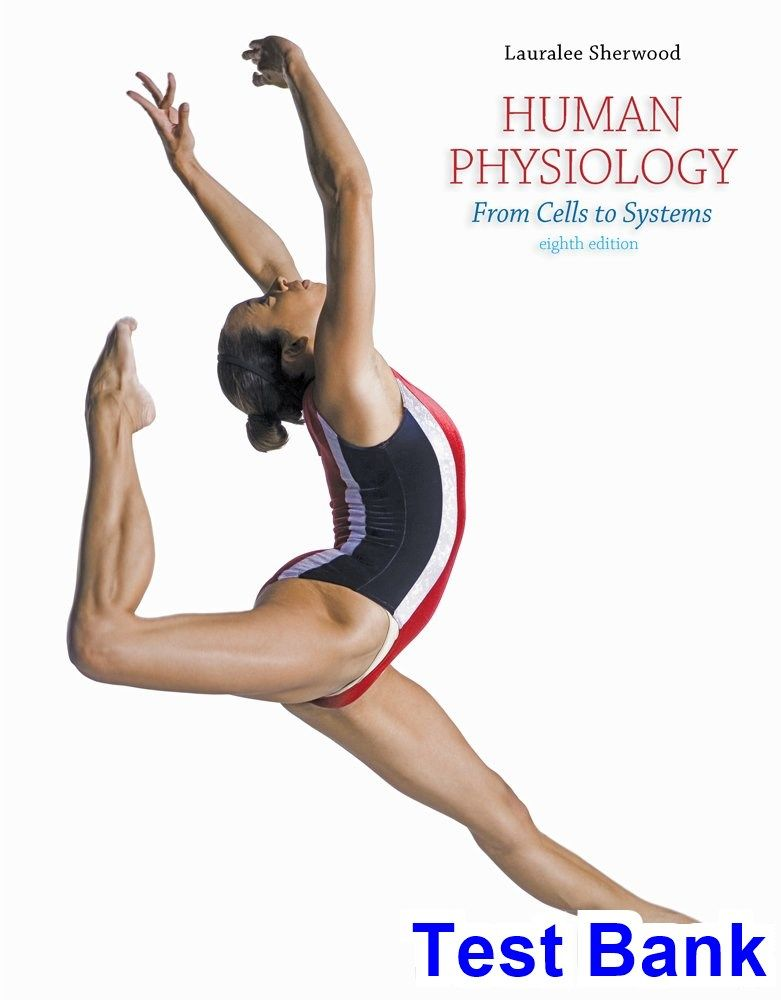 Human Physiology From Cells to Systems 8th Edition Lauralee Sherwood ...