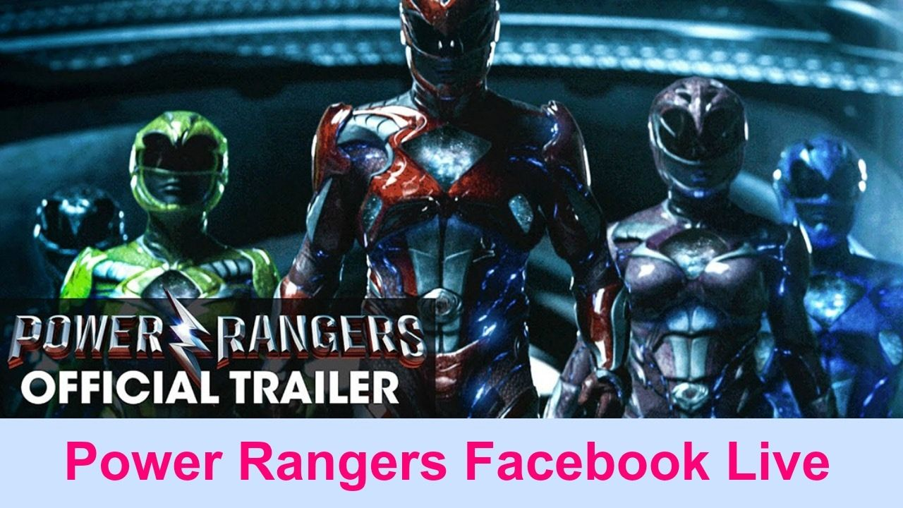 POWER RANGERS MOVIE TRAILER Facebook Live Action