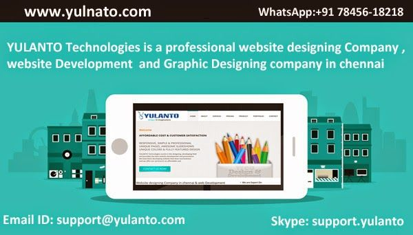 Yulanto Technologies Is A Professional Website Designing Company In Chennai And Website De Website Development Professional Website Website Development Company