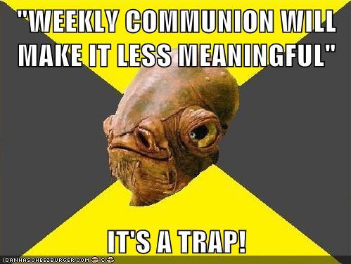 weekly communion. #lutheran #humor #communion