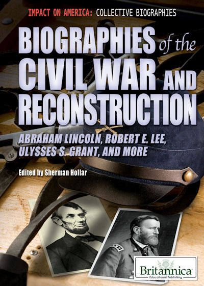 Biographies of the Civil War and Reconstruction (13)