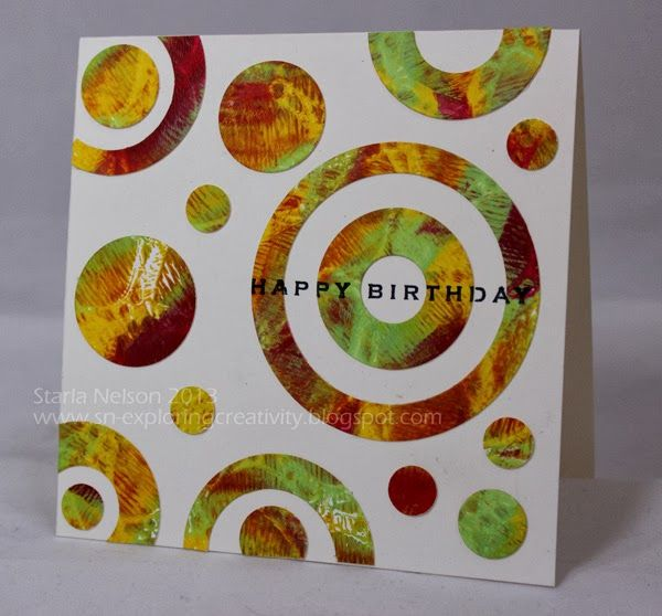 By Starla Nelson. Concentric circles die-cut from a Gelli print.